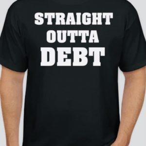 Straight Outta Debt